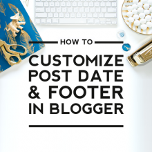 How to Customize Your Post Date & Footer