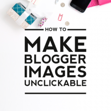 How to Make Blogger Images Unclickable