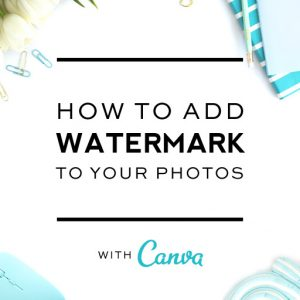 Add Watermark to Photos with Canva