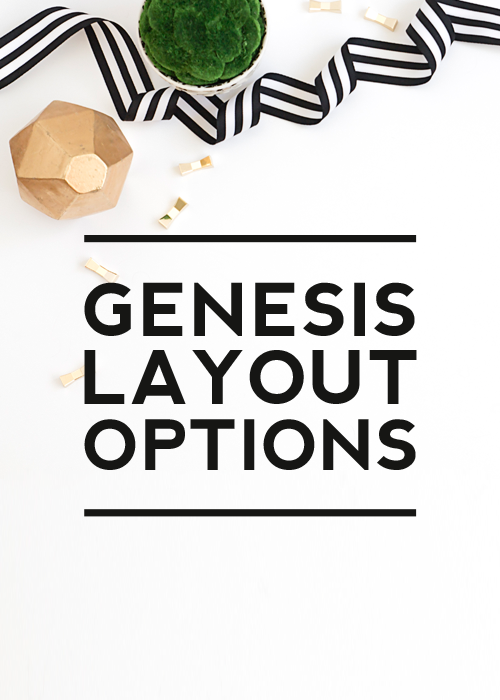 Using Genesis Layout Options for removing and adding a sidebar