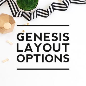 Tutorial: Genesis Layout Options