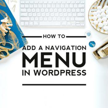 How to Add a Navigation Menu in WordPress