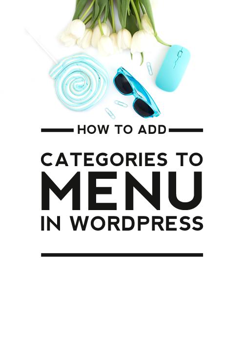 how to add categories to menu in WordPress