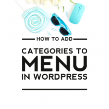 How to Add Categories to a Menu on WordPress