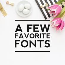 A Few Favorite Fonts