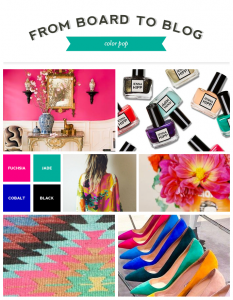 From Board to Blog | Color Pop