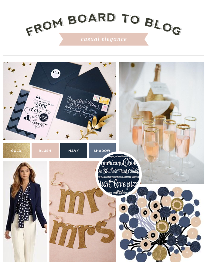 From Board to Blog | Casual Elegance