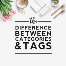 Categories vs. Tags – What's the Difference?