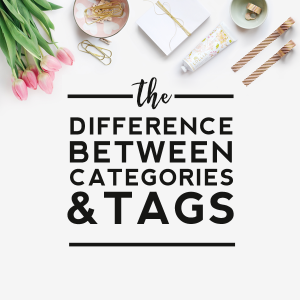 Categories vs. Tags - What's the Difference?