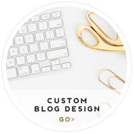 Custom Blog Design.