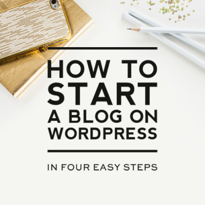 How to Start a Blog on WordPress