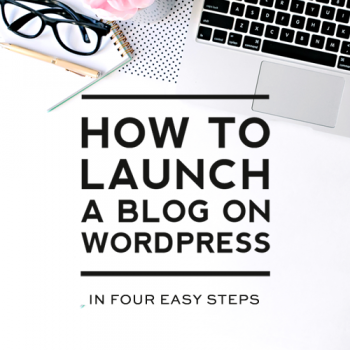 How to Launch a WordPress Blog