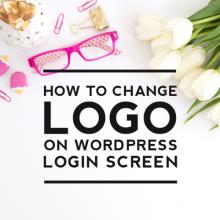 How to Change Logo on WordPress Login Page
