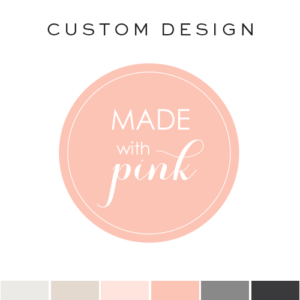 Featured Design | Made With Pink