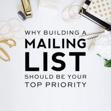 Why Building a Mailing List Should Be Your Top Priority