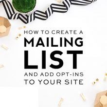 How to Create a Mailing List and Add Opt-Ins to Your Site