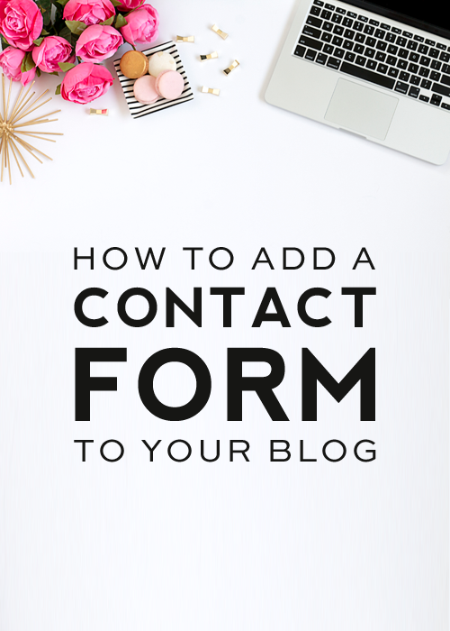 HOW TO ADD A CONTACT FORM TO YOUR BLOG - DESIGNERBLOGS