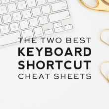The Two Best Keyboard Shortcut Cheat Sheets