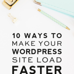 10 Ways to Make Your WordPress Site Load Faster