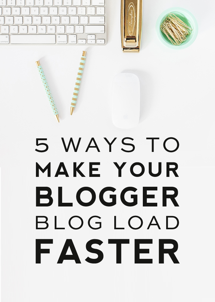 5-ways-to-make-blogger-blog-load-faster