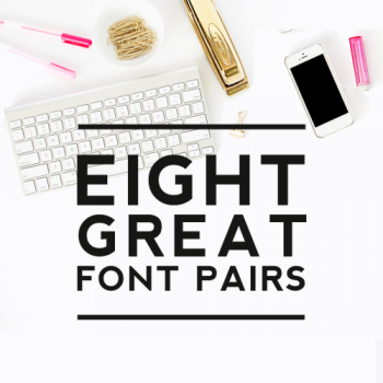 Eight Great Font Pairs