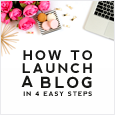 How to Launch a Blog in 4 Easy Steps