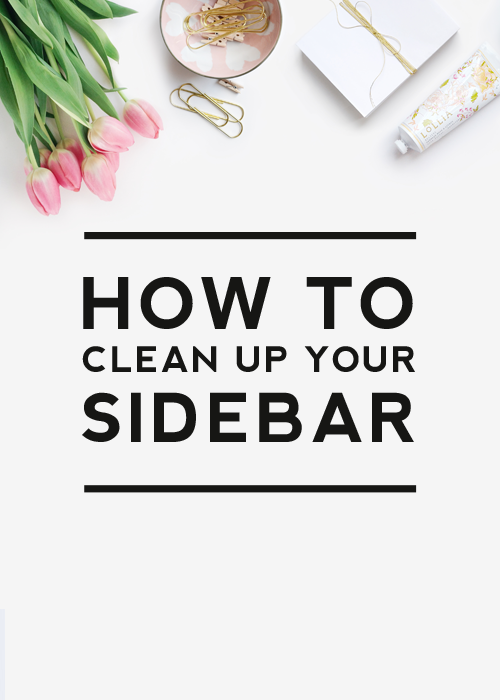 how to clean up your sidebar