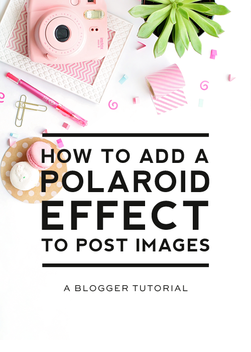 how to add a polaroid effect to blog images