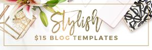 Stylish $15 Blog Templates