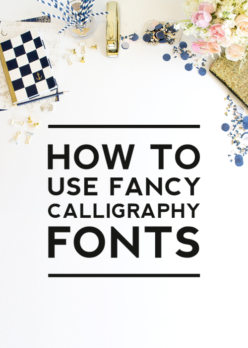 HOW TO USE FANCY CALLIGRAPHY FONTS