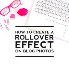 Creating a Rollover Effect on Blog Photos