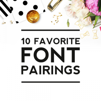10 Font Pairings That Won't Fail You