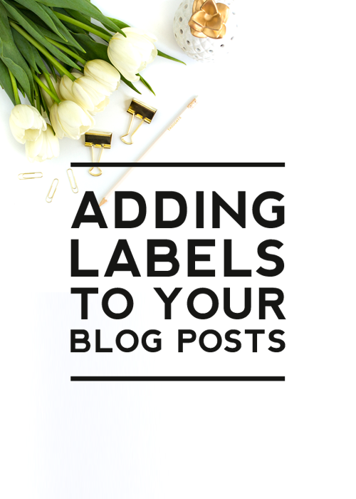 Adding Labels to your Blogger Posts