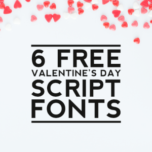 6 Free Valentine's Day Script Fonts