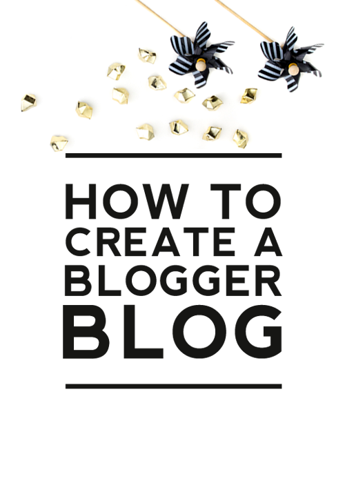 HOW TO START A BLOGGER BLOG