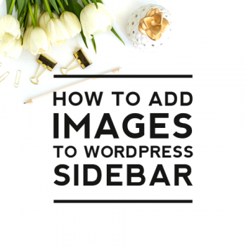 How to Add Images to WordPress Sidebar