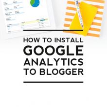 How to Install Google Analytics to Blogger
