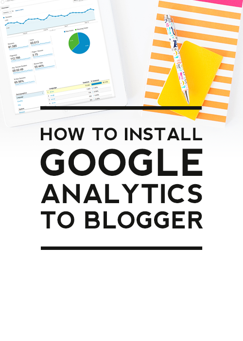 How to Install Google Analytics to a Blogger Blog