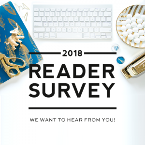 2018 Reader Survey