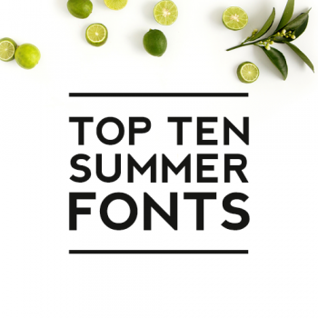 Top Ten Summer Fonts