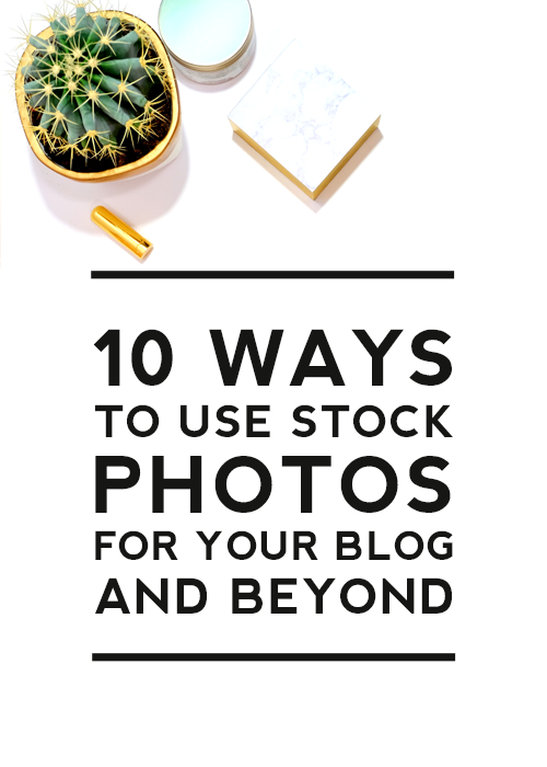 10 Ways To Use Stock Photos For Your Blog by Designer Blogs