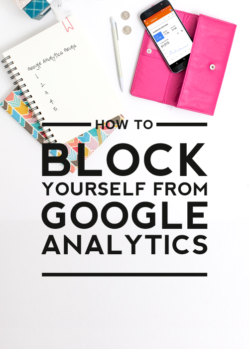 how to block yourself from google analytics