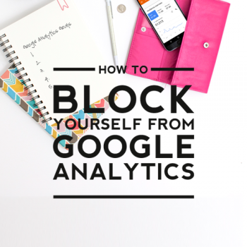 block yourself from analytics