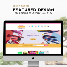 Custom Design Feature | Ashleigh's Education Journey