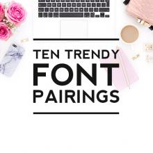 10 Trendy Font Pairings