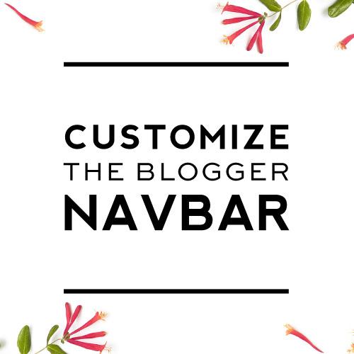 Customize the blogger Navbar