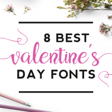 8 Best Valentine's Day Fonts