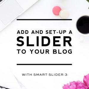 Add a slider to your blog (Smart Slider 3 set-up)