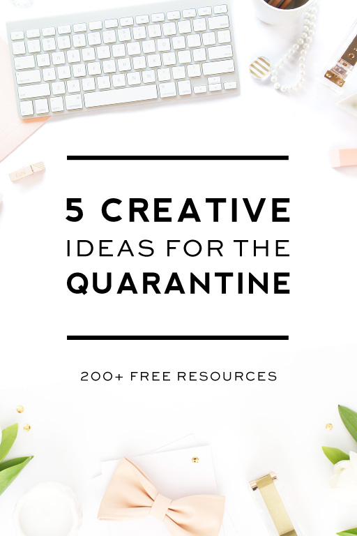 5 Quarantine Ideas You Need to Know