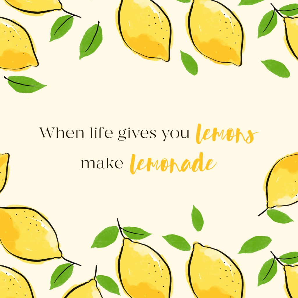 Free Instagram Quote - When life gives you lemons, make lemonade